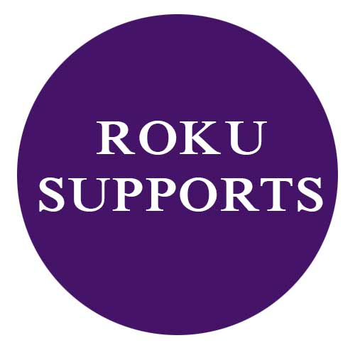 Roku Supports