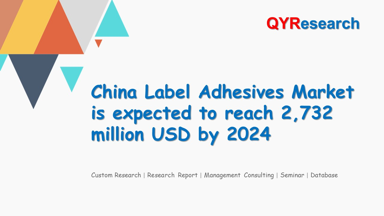 China Label Adhesives Market is expected to reach 2,732 million USD by 2024