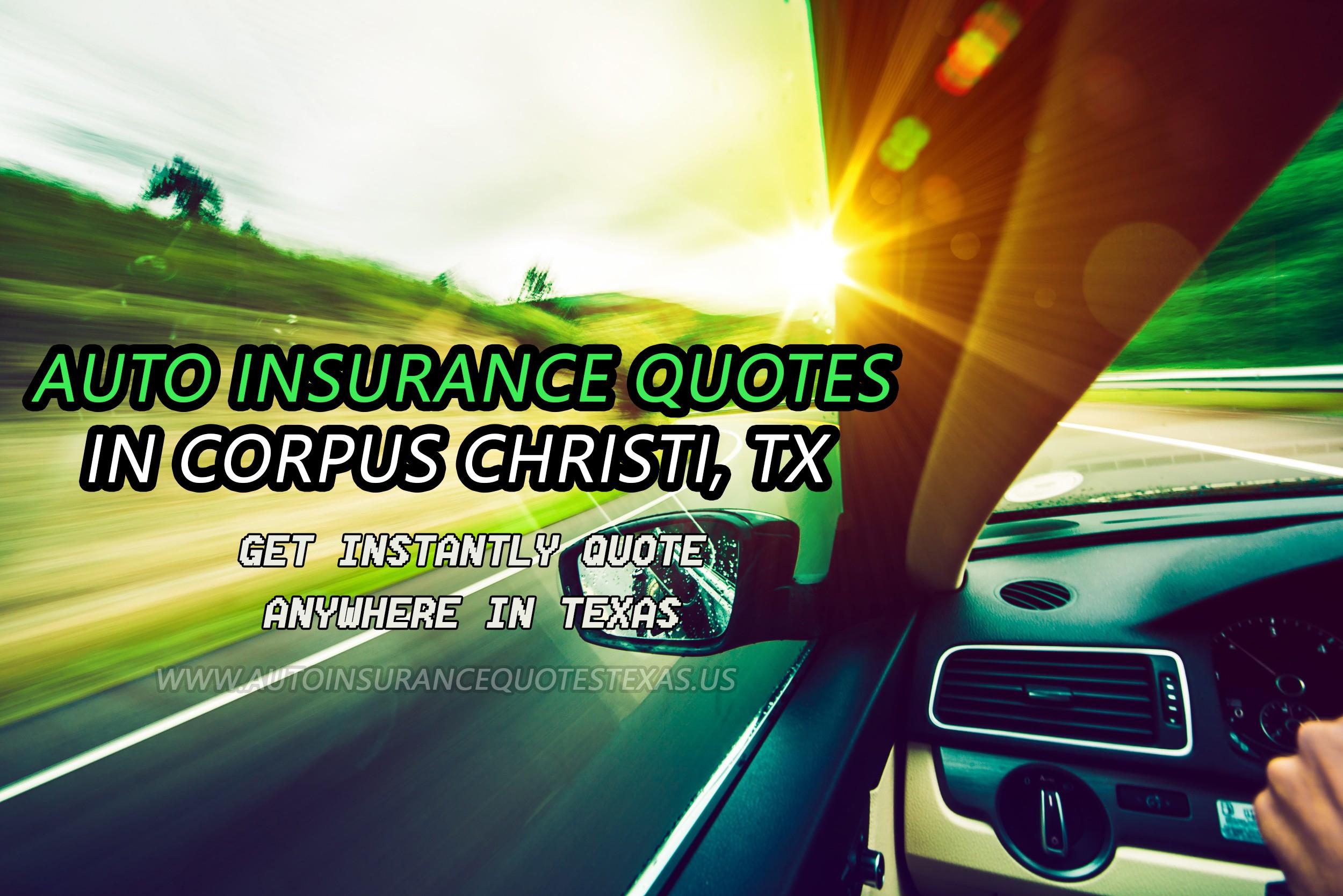 Auto Insurance Quotes in Corpus Christi, TX