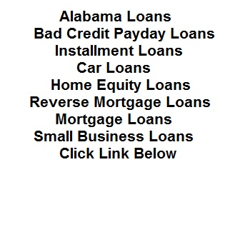 Alabaster Bessemer Enterprise Opelika Bad Credit Payday Loans and More Loans