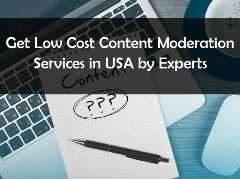 Get Low Cost Content Moderation Services in USA by Experts