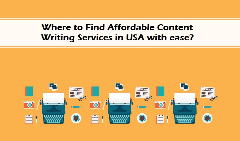 Where to Find Affordable Content Writing Services in USA with ease?