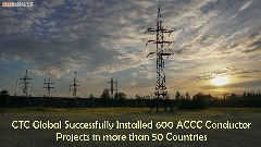 Best and Efficient ACCC Conductor provided by CTC Global