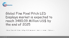 Global Fine Pixel Pitch LED Displays market research