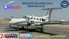 Fast and Cheap Medilift Air Ambulance Services in Silchar is Now Available