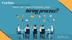 How can you improve your hiring process?