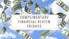 Complimentary Financial Review Fridays