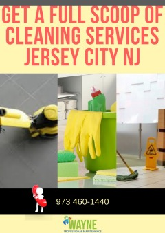Get full scoop of cleaning Services Jersey city NJ