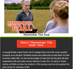 """""""Remember The Goal"""" Movie on Crossflix"""