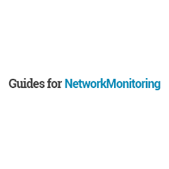 Guides for Network Monitoring
