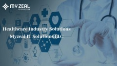 Healthcare Industry Solutions - Myzeal IT Solutions LLC