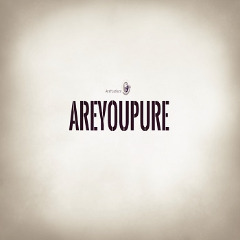 AREYOUPURE LLC