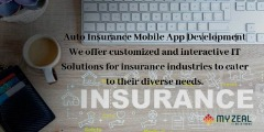 Auto Insurance Mobile App Development - Myzeal IT Solutions LLC