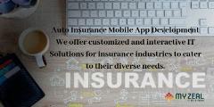 Auto Insurance Mobile App Development - Myzeal IT Solutions LLC