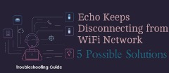 Fix Echo Keeps Losing Internet Connection 866-670-0113