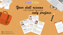 Your dull resume can never be your only preface
