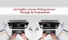 Get Quality Content Writing Service Through By Professionals
