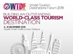 World Tourism Destinations Forum 2018 (WTDF2018)