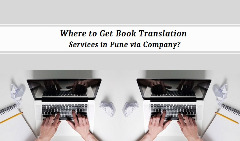 Where to Get Book Translation Services in Pune via Company?