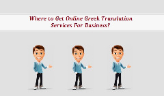 Where to Get Online Greek Translation Services For Business?