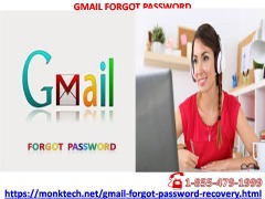 Deal With Gmail Forgot Password Issues Using Our Toll Free Helpline Number  1-855-479-1999