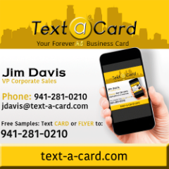 REALTORS: Texting is CRAZY FAST at Handing Out Your Business Card!   www.Text-a-Card.com