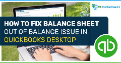 How to fix Balance Sheet Out of Balance Issue in QuickBooks Desktop
